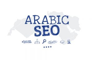 Arabic SEO Strategy Middle East Consultant
