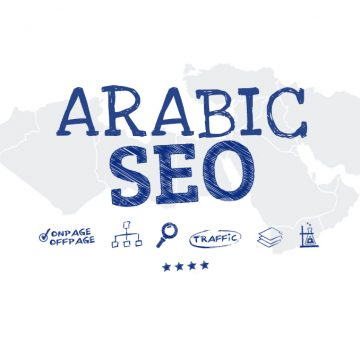 Arabic SEO Guide: How to Generate Organic Traffic in the Middle East