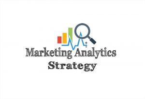 Marketing analytics strategy