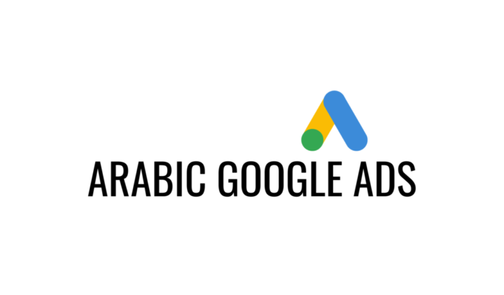 Arabic Google Ads: How To Improve The Audience Engagement With Ads